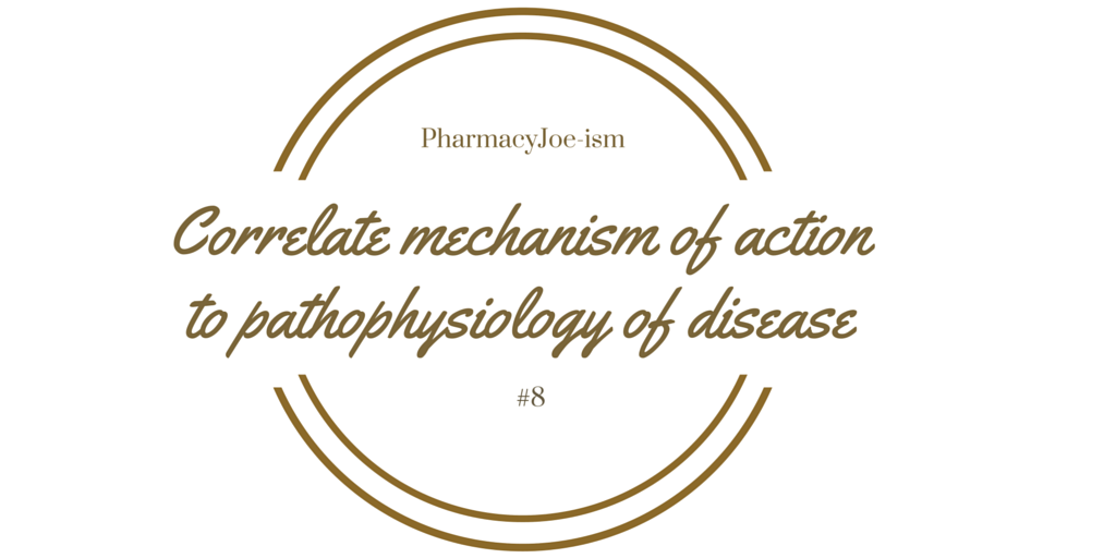 Episode 78: Correlating mechanism of action to pathophysiology of disease