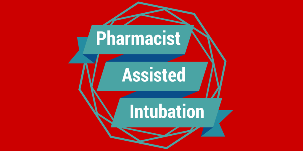 Episode 15: Pharmacist assisted intubation