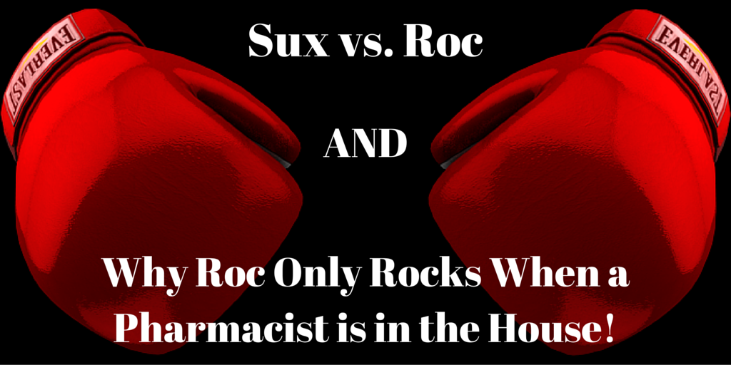 Episode 14: Sux vs Roc AND Roc Doesn't Rock Unless A Pharmacist is in the House