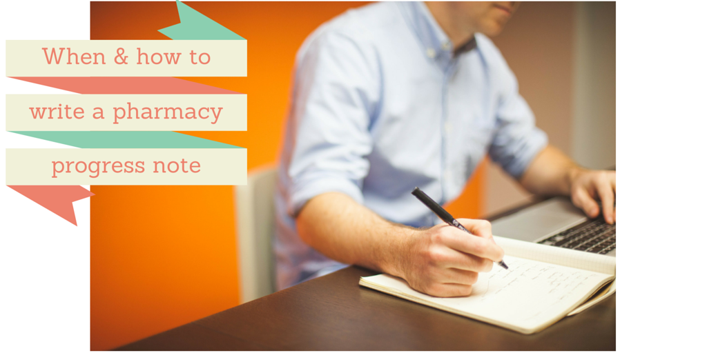Episode 19: When and how to write a pharmacy progress note
