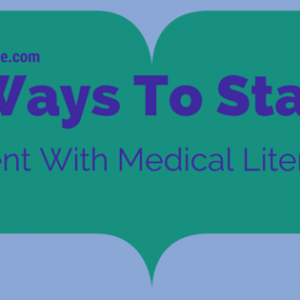 7: 7 tips on how to stay current with medical literature