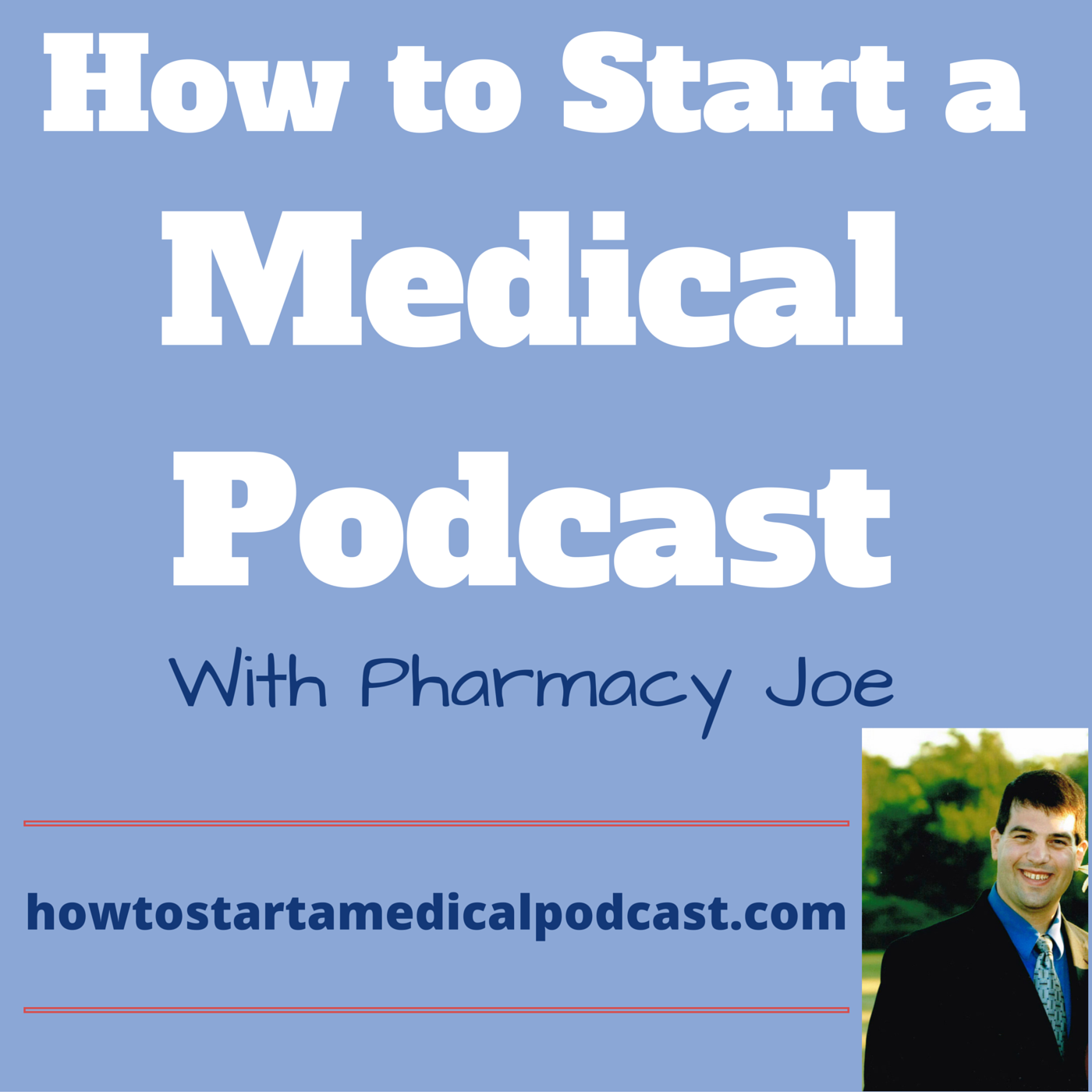 How To Start A Medical Podcast